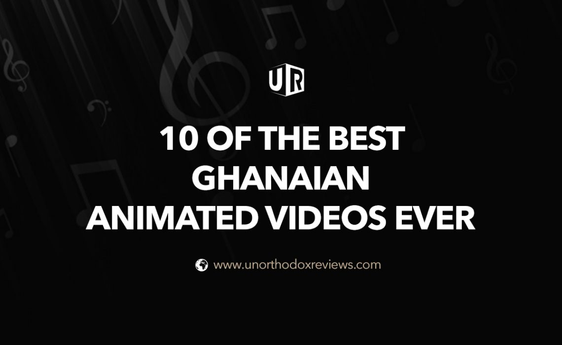 10 Of The Best Ghanaian Animated Videos Ever