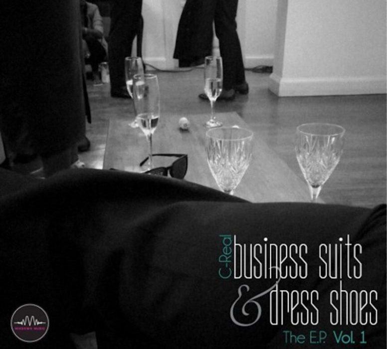 Business Suits & Dress Shoes Vol.1: C-Real Album Review