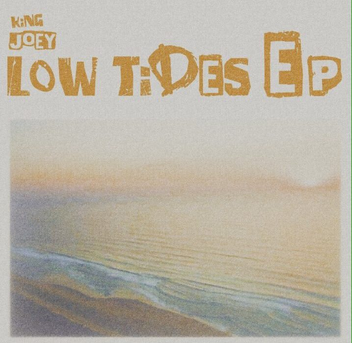 Low Tides EP: King Joey Album Review