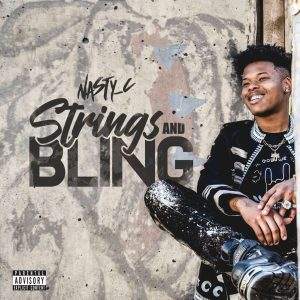 STRINGS AND BLING Nasty C