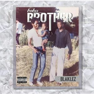 blaklez baby brother