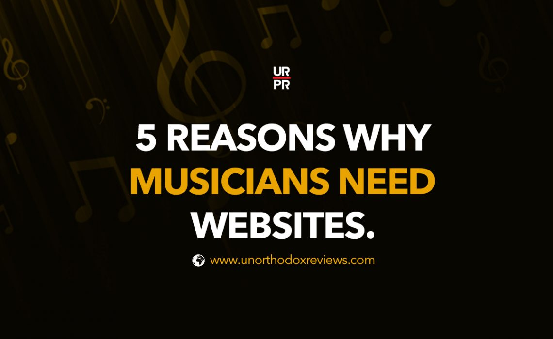 5 Reasons Why Musicians Need Websites