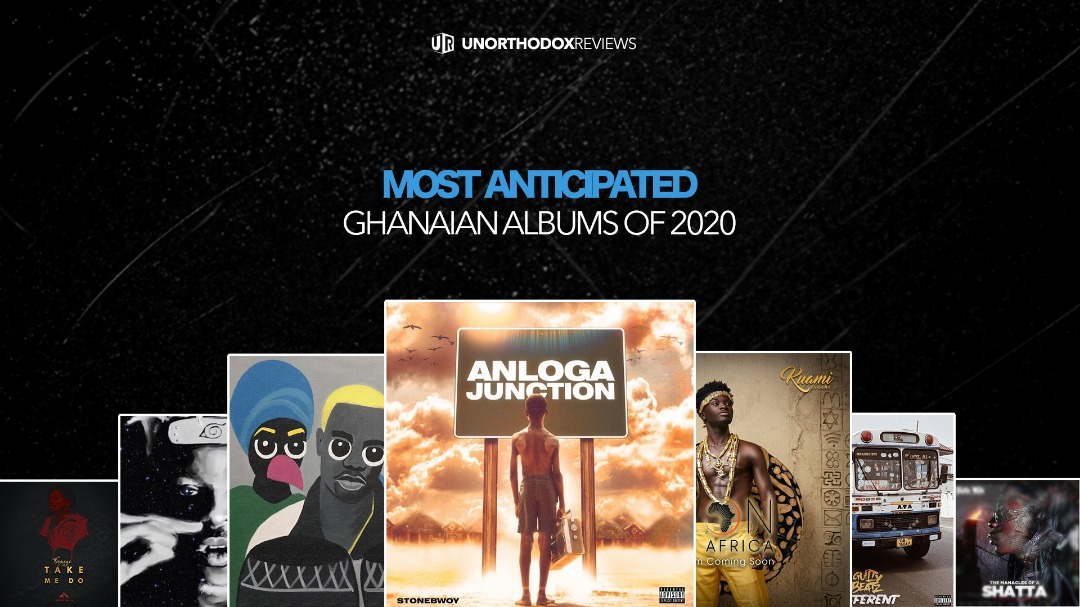 Most Anticipated Ghanaian Albums of 2020